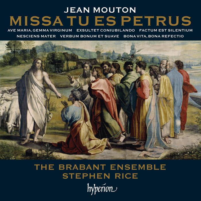 Jean Mouton, Missa Tu es Petrus & motets