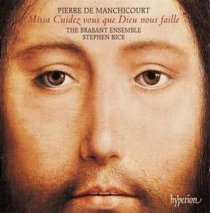 Manchicourt (c1510-1564): Missa Cuidez vous que Dieu nous faille